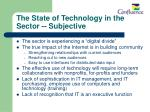 the state of technology in the sector subjective