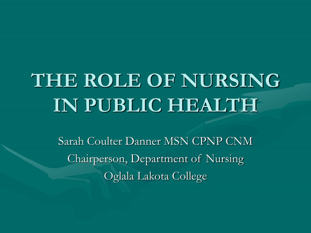 the role of nursing in public health l.