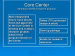core center defined scientific research purpose