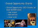 grand opportunity grants