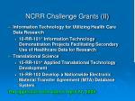 ncrr challenge grants ii