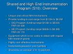 shared and high end instrumentation program s10 overview