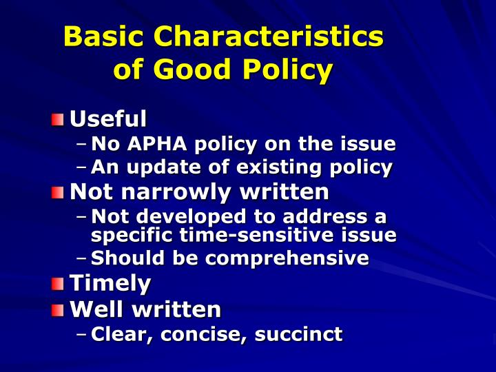 Basic characteristics of good policy