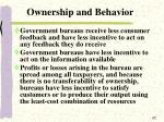 ownership and behavior