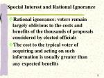 special interest and rational ignorance11