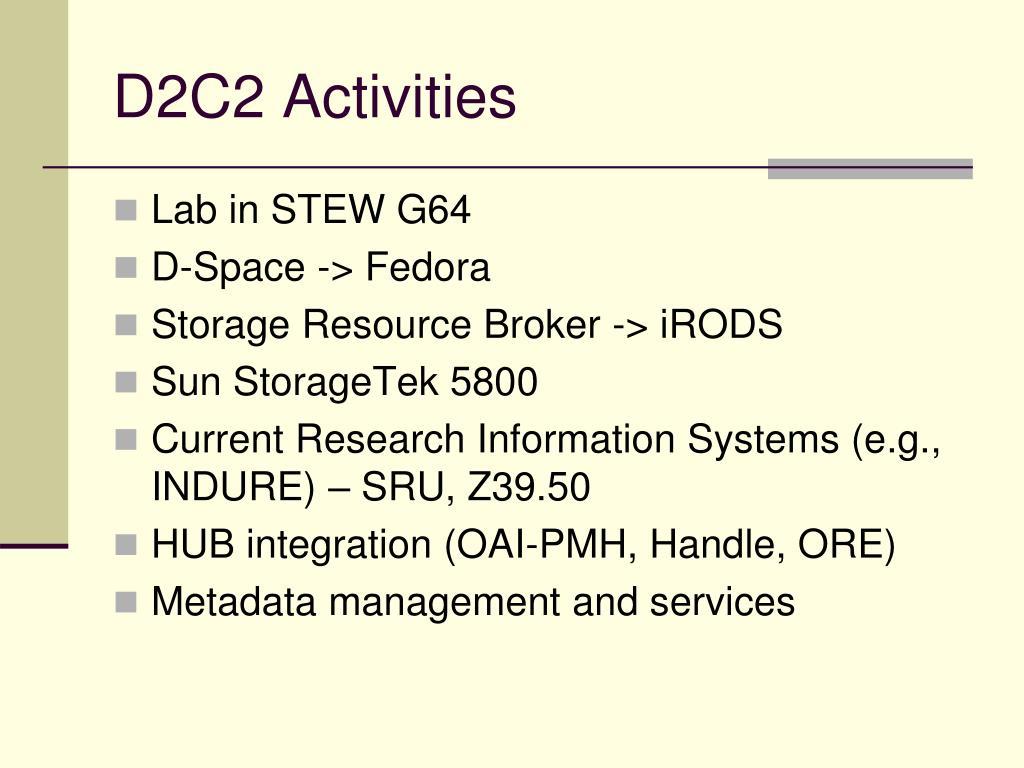 D2C2 Activities
