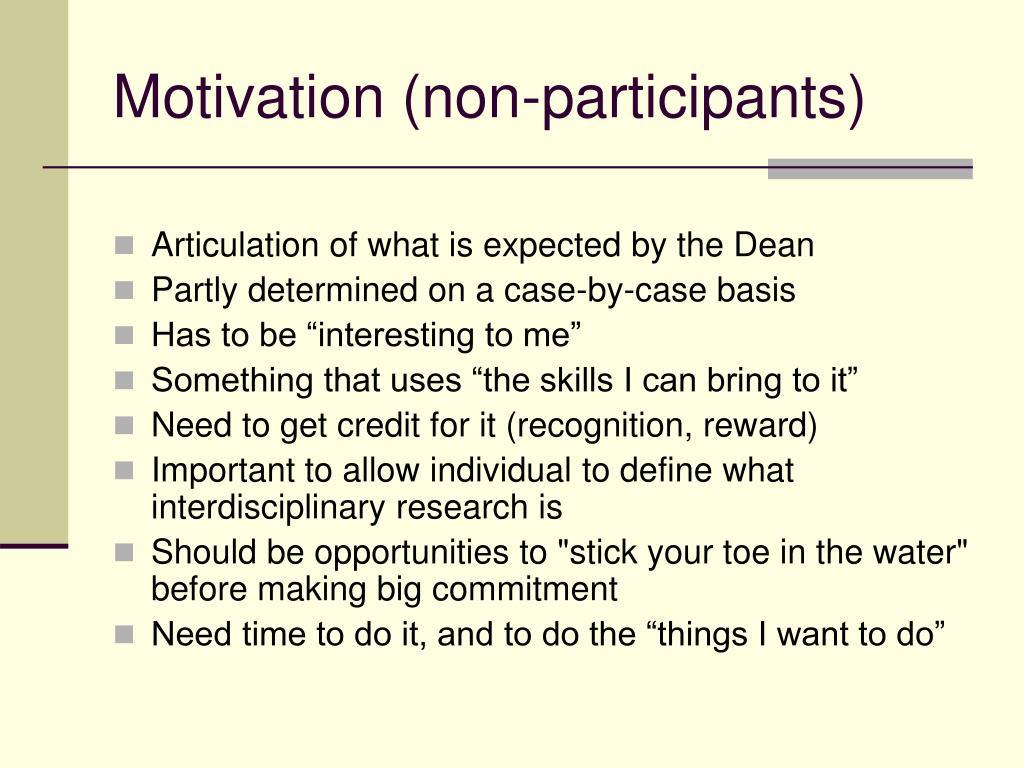 Motivation (non-participants)