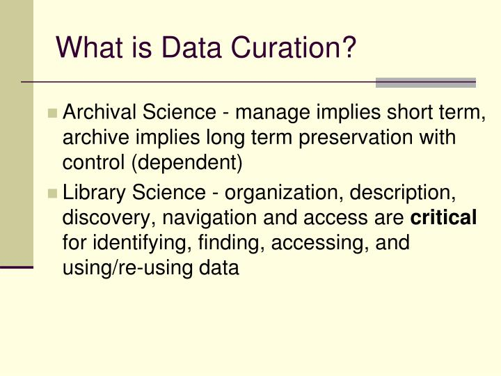 What is data curation