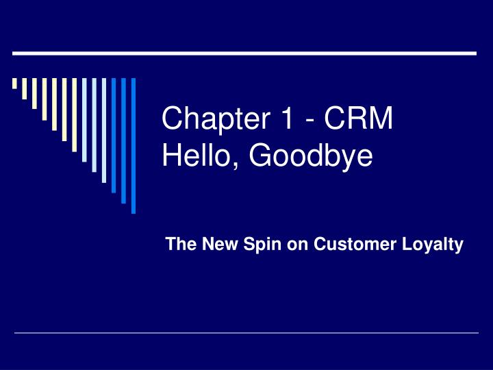 chapter 1 crm hello goodbye n.