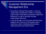 customer relationship management era