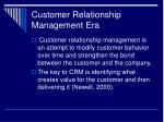 customer relationship management era1