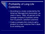 profitability of long life customers