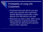 profitability of long life customers1