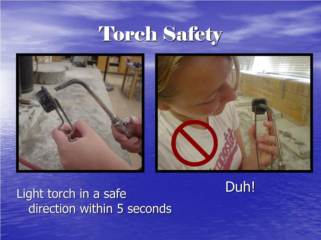 Torch Safety