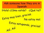 ask someone how they are in spanish