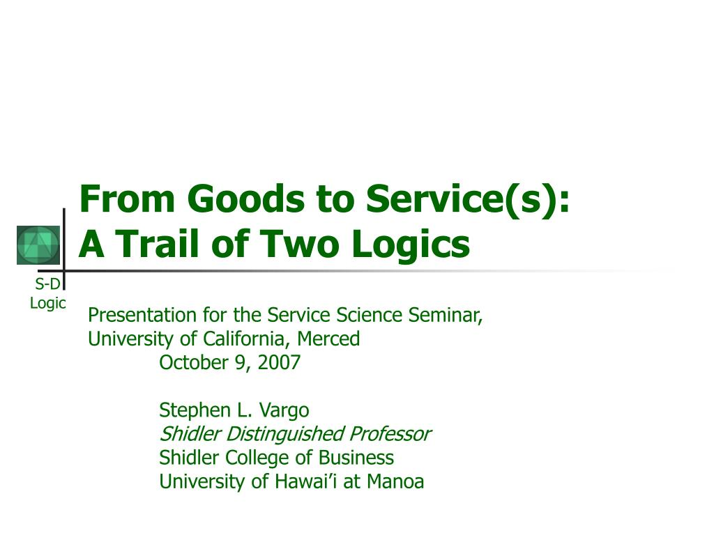 From Goods to Service(s):