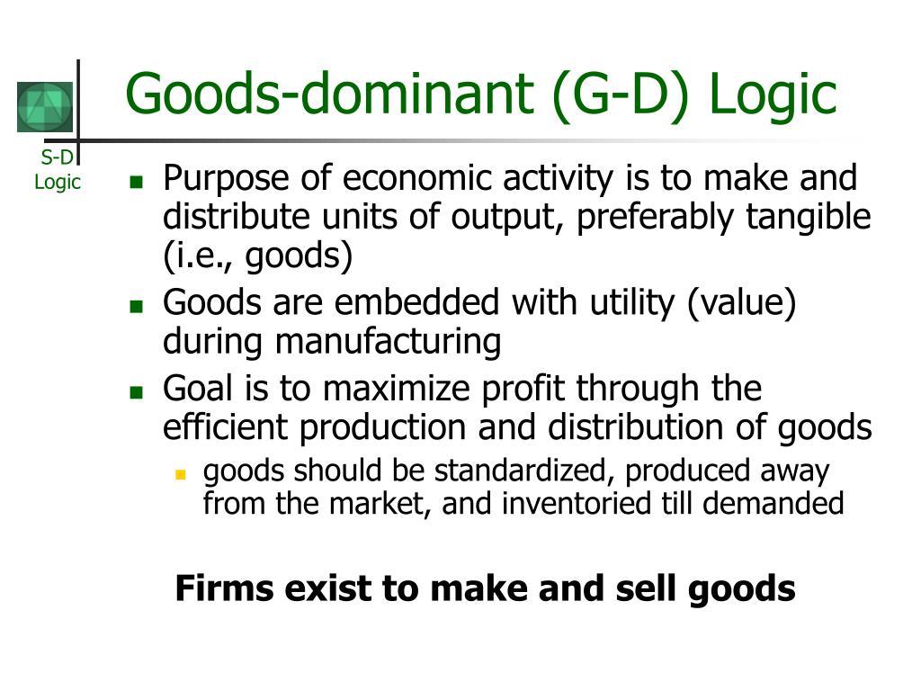 Goods-dominant (G-D) Logic
