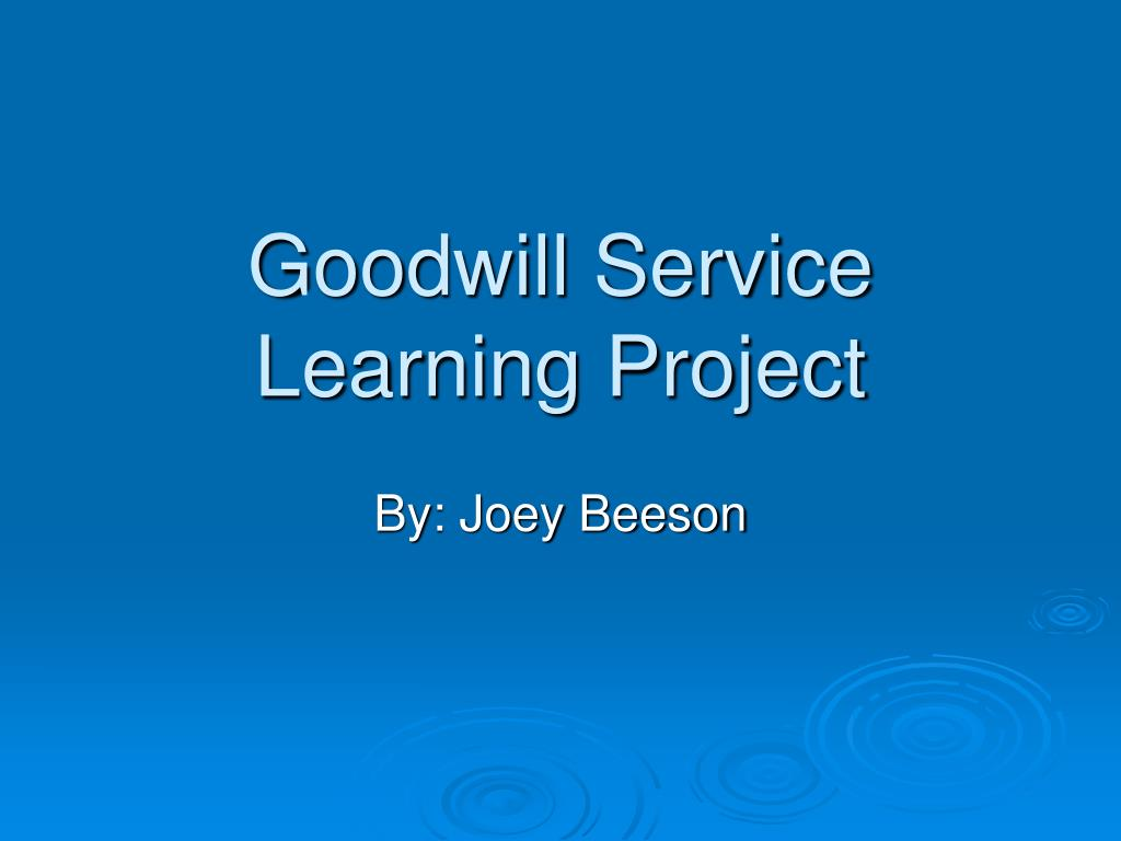 goodwill service learning project l.