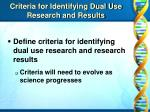 criteria for identifying dual use research and results