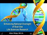 enhancing national oversight of dual use life sciences research