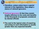 special interest and rational ignorance27