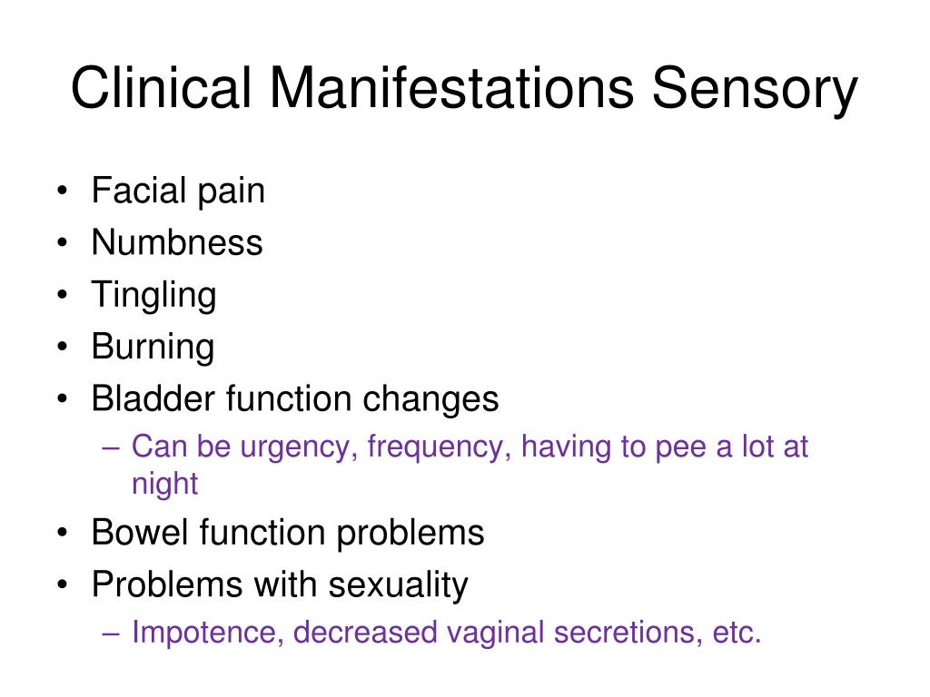 Clinical Manifestations Sensory