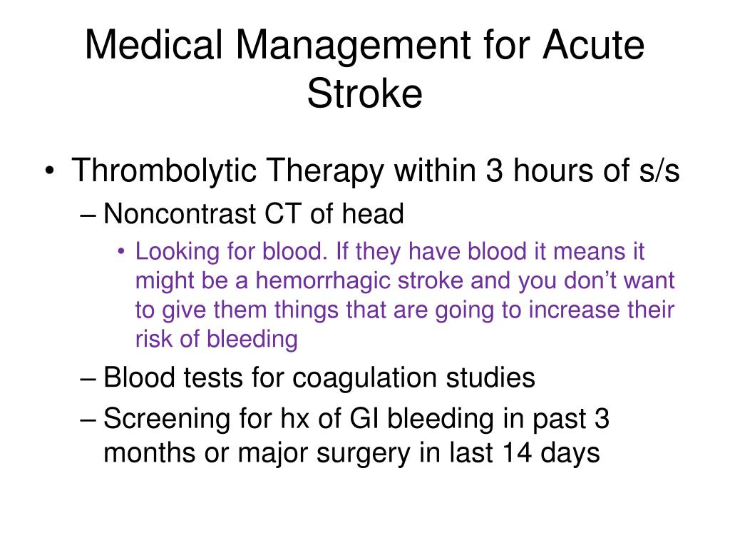 Medical Management for Acute Stroke