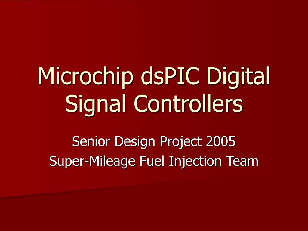 microchip dspic digital signal controllers l.