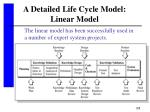 a detailed life cycle model linear model