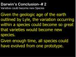 darwin s conclusion 2 varieties could become new species