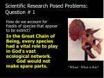 scientific research posed problems question 1