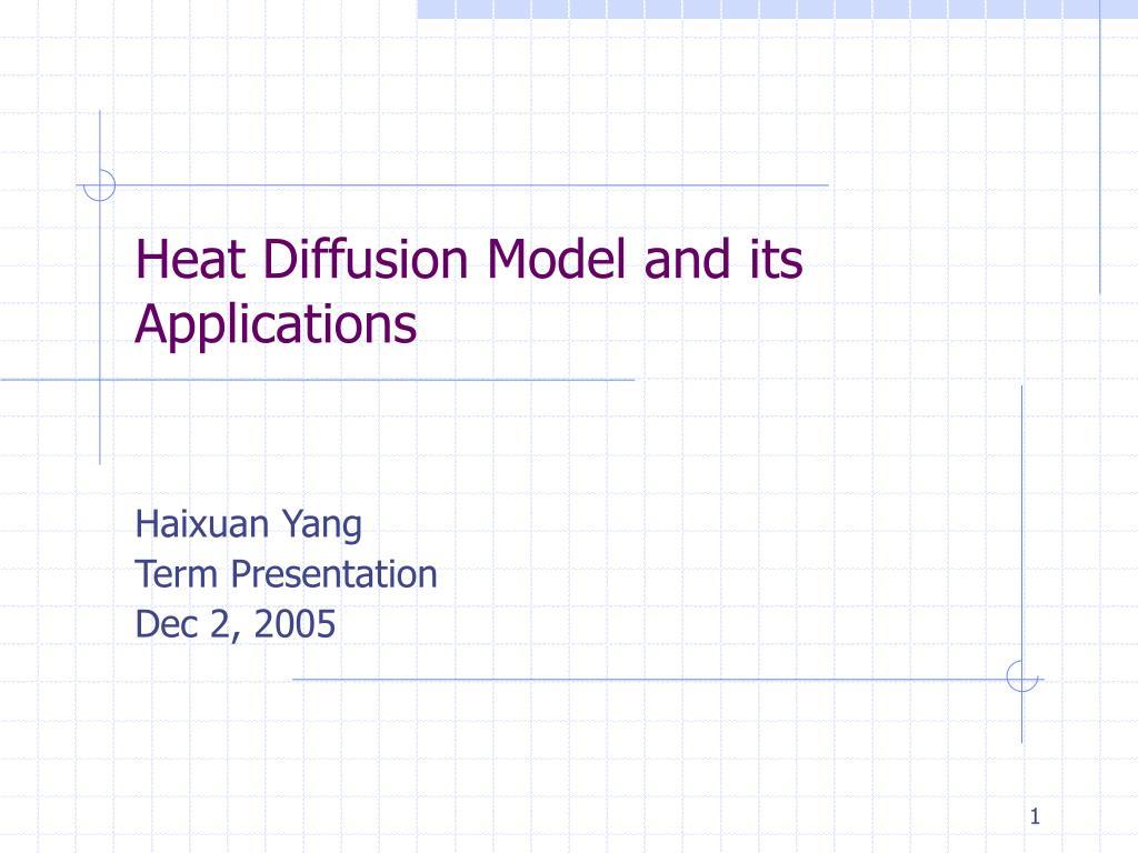 heat diffusion model and its applications l.