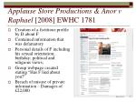 applause store productions anor v raphael 2008 ewhc 1781