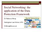 social networking the application of the data protection framework