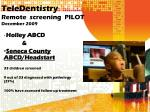 teledentistry remote screening pilot december 2009