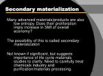 secondary materialization22