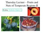 thursday lecture fruits and nuts of temperate regions ii