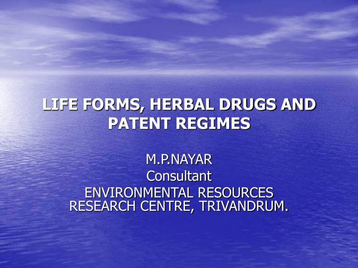 life forms herbal drugs and patent regimes n.