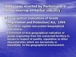 other laws enacted by parliament a direct bearing on herbal industry