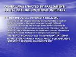 other laws enacted by parliament direct bearing on herbal industry