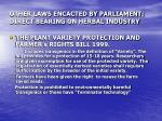 other laws encacted by parliament direct bearing on herbal industry
