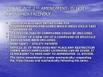 patent act 2 nd amendment is not consumer friendly