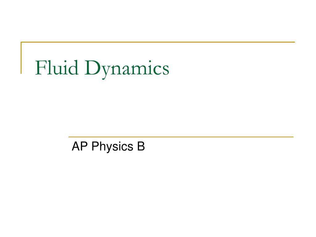 fluid dynamics l.