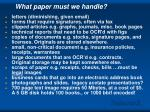 what paper must we handle