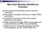 more than monetary benefits for inventors