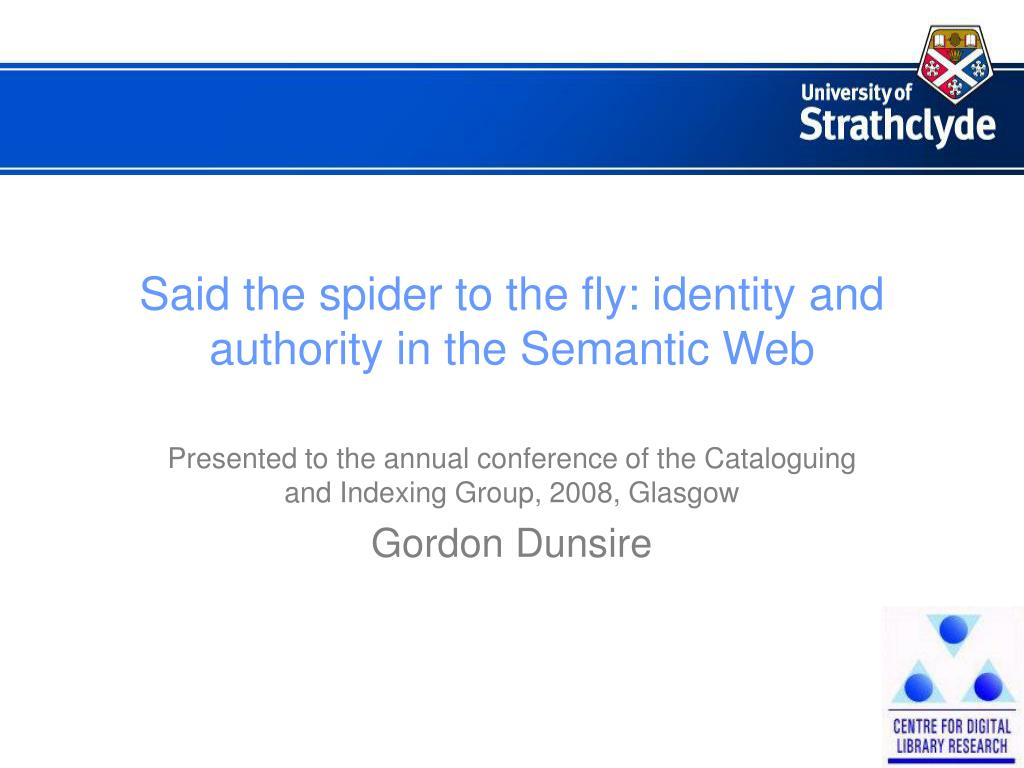 said the spider to the fly identity and authority in the semantic web l.