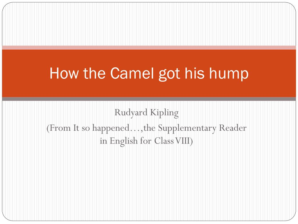 how the camel got his hump l.