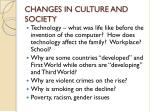 changes in culture and society