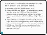 nyccp beacon complex care management can be an effective core for health homes