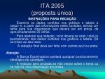 ita 2005 proposta nica